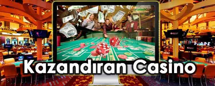 Kazandıran Casino Siteleri