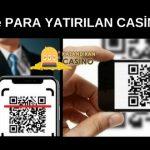 QR Kod ile Para Yatırılan Casino Siteleri