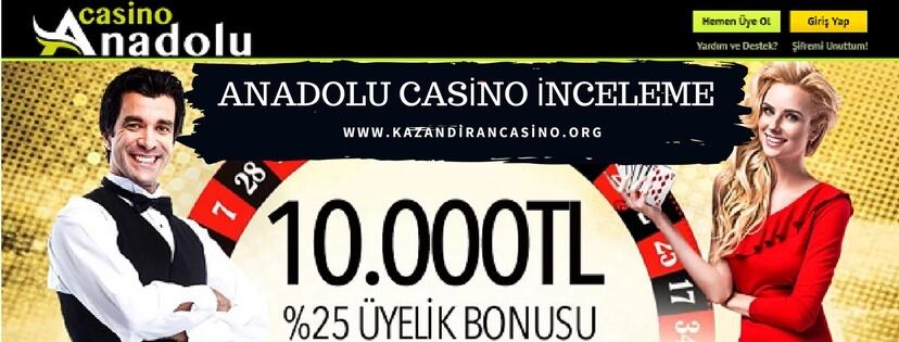 Anadolu Casino İnceleme Yazısı
