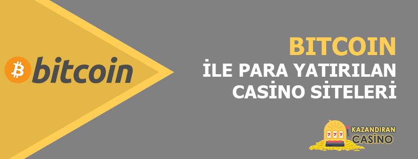 Bitcoin ile Bahis ve Casino Para Yatırma