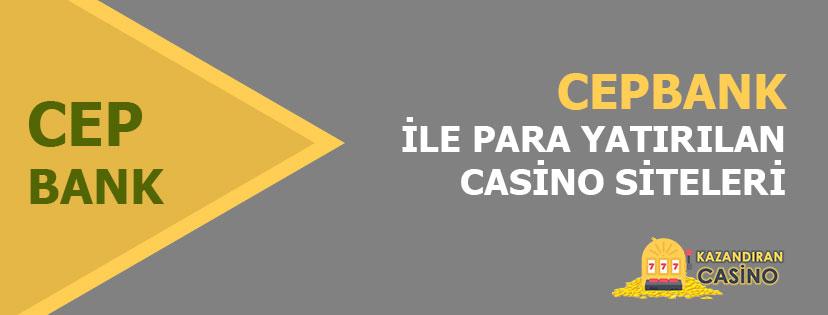 Cepbank Bahis ve Casino Siteleri