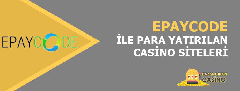 Epaycode ile Para Yatırlan Bahis ve Casino Siteleri