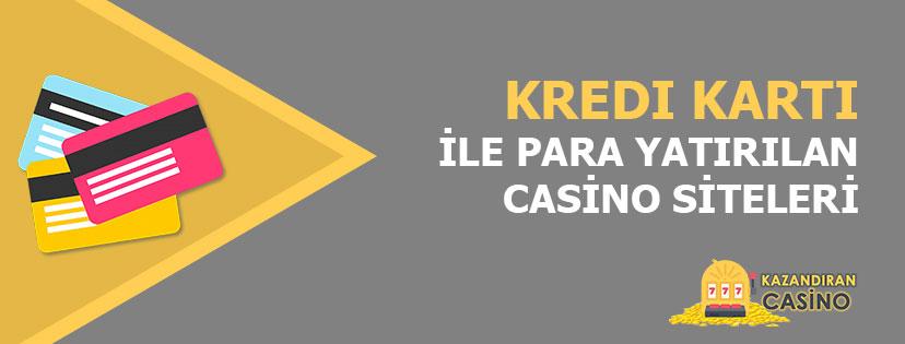 Kredi Kartıyla Casino Para Yatırma