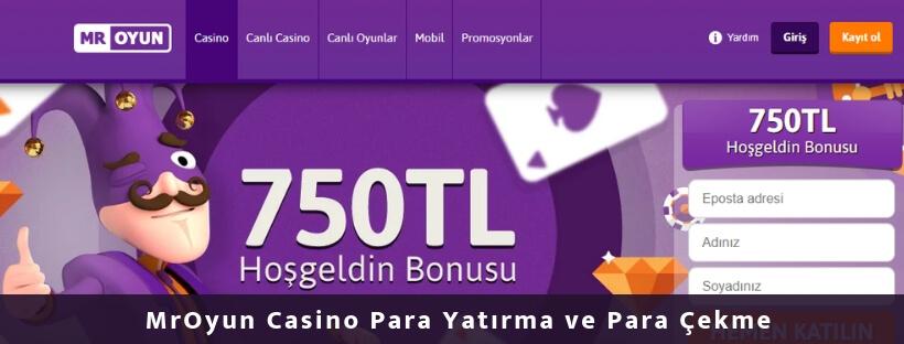 MrOyun Casino Para Yatırma ve Para Çekme